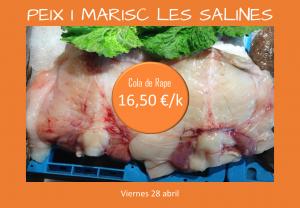 Oferta Rape Cola. Peix i Marisc Les Salines